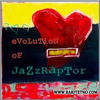 Jack Foster III - Evolution Of Jazzraptor 2003