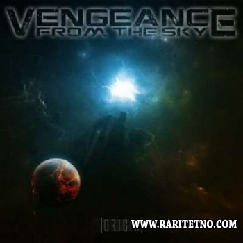 Vengeance From The Sky - Origin 2012