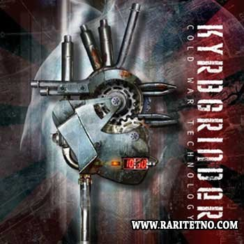 Kyrbgrinder - Cold War Technology 2010