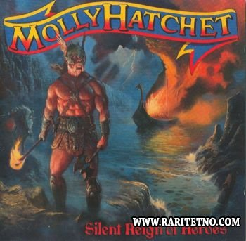Molly Hatchet - Silent Reign Of Heroes 1998 (Lossless)