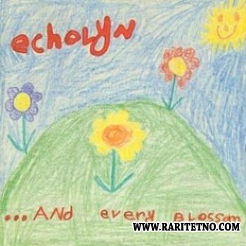 Echolyn - ...And Every Blossom (EP) 1993