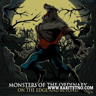 Monsters Of The Ordinary – On The Edge and Beyond 2012