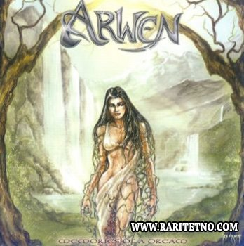 Arwen - Memories Of A Dream 2002 (Lossless+MP3)