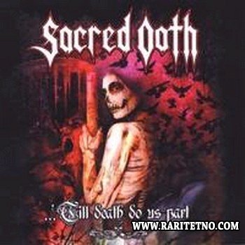 Sacred Oath - ... 'Till Death Do Us Part - Live In Germany 2008