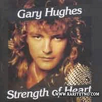 Gary Hughes - Strength Of Heart 1990