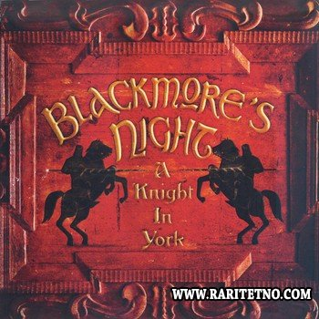 Blackmore's Night - A Knight In York (Live) 2012