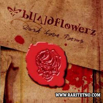 Bloodflowerz - Dark Love Poems 2006