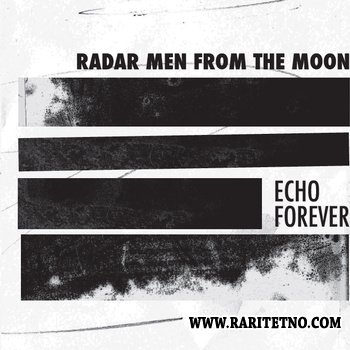Radar men from the Moon - Echo Forever 2012