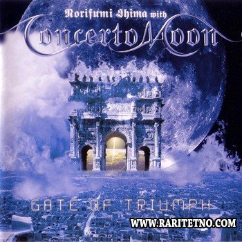 Concerto Moon - Gate Of Triumph 2001