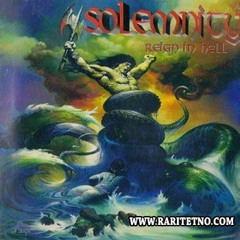 Solemnity - Reign In Hell 2001