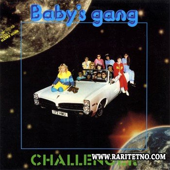 Baby's Gang - Challenger 1985 (Remastered 2001)