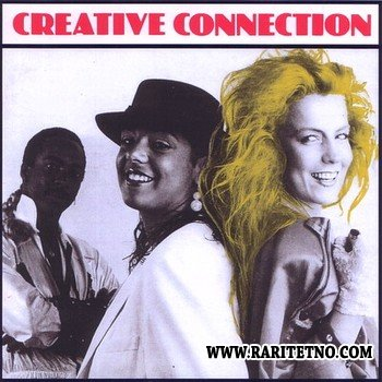 Creative Connection - Creative Connection 1985-1986
