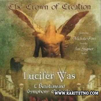 Lucifer Was - The Crown of Creation 2010