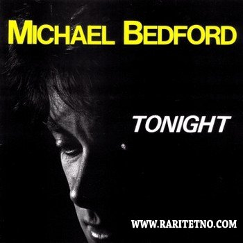 Michael Bedford - Tonight 1988