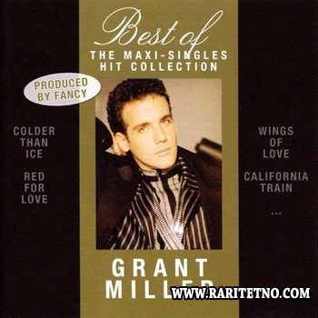 Grant Miller - The Maxi-Singles Collection 2007
