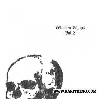 Wooden Shjips - Vol. 2 2010 (compilation of hard-to-find singles)