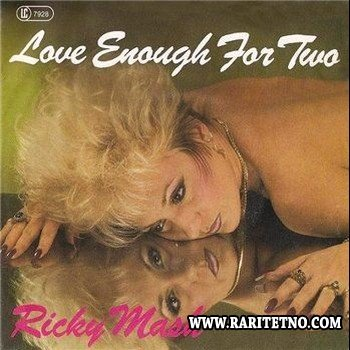 Ricky Mash - Love Enough For Two 1987