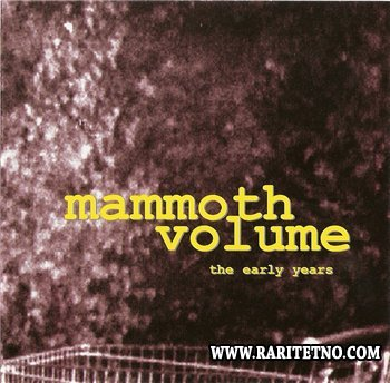 Mammoth Volume - The Early Years 2002