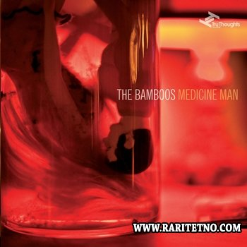 The Bamboos - Medicine Man 2012