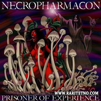 Necropharmacon - Prisoner of Experience 2010