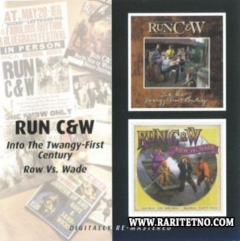 Run C&W - Into The Twangy First Century & Row VS Wade 1993, 1994 (Lossless+MP3)