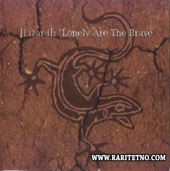 Lizard - Lonely Are The Brave 2003