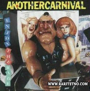 Another Carnival - Enjoy The Ride 1991