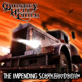 Whiskey HellChild - The Impending Southern Doom 2012