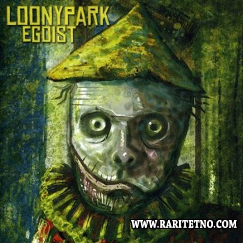 Loonypark - Egoist 2008 (Lossless+MP3)