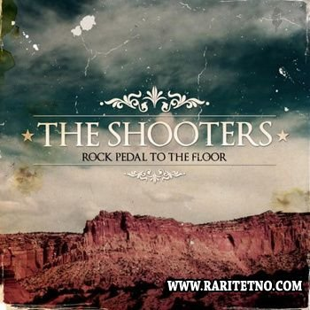 The Shooters -  Rock Pedal To The Floor 2010
