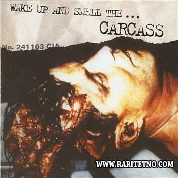 Carcass - Wake Up And Smell The... 1996
