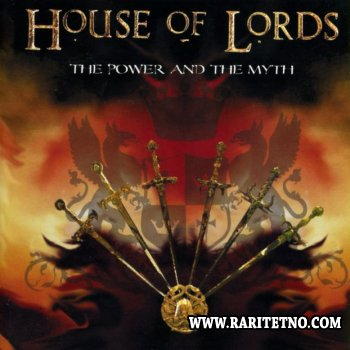House Of Lords - The Power And The Myth 2004