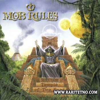 Mob Rules - Temple Of Two Suns 2000