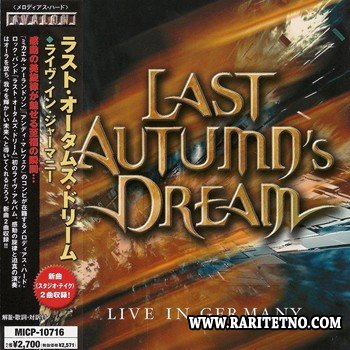 Last Autumns Dream - Live In Germany (Japanese Edition) 2008 (Lossless + MP3)