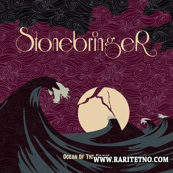 Stonebringer - Ocean Of The Brave 2012