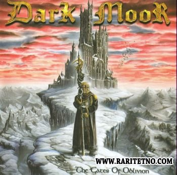 Dark Moor - The Gates Of Oblivion 2002 (Lossless+MP3)