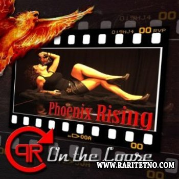 Phoenix Rising - On The Loose 2013