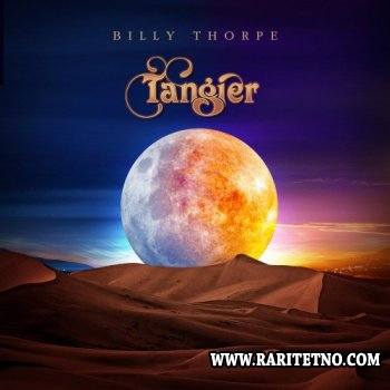 Billy Thorpe - Tangier 2010 (Lossless+MP3)