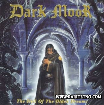 Dark Moor - The Hall Of The Olden Dreams 2000 (Lossless+MP3)