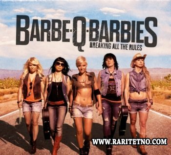 Barbe-Q-Barbies - Breaking All The Rules 2013