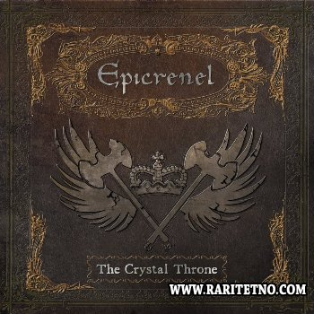 Epicrenel - The Crystal Throne 2013