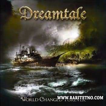 Dreamtale - World Changed Forever 2013