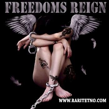 Freedoms Reign - Freedoms Reign 2013