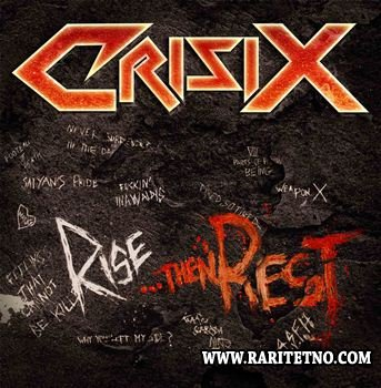 Crisix - Rise... Then Rest 2013