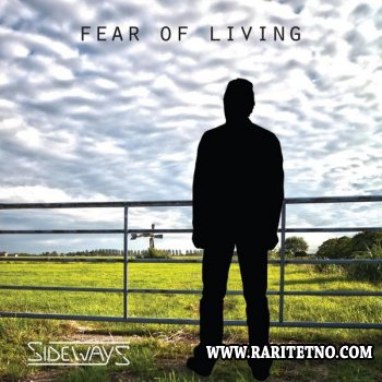 Sideways - Fear Of Living 2012 (Lossless+MP3)