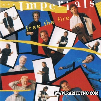 The Imperials - Free The Fire 1988