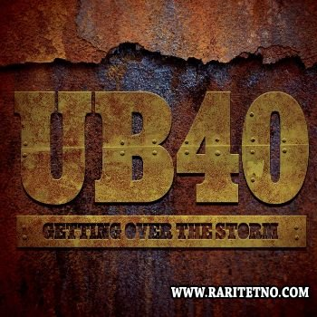 UB40 - Getting Over the Storm  2013