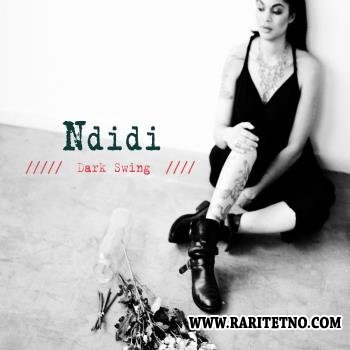 Ndidi - Dark Swing 2014