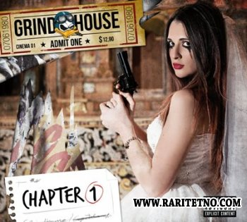 Grindhouse - Chapter One 2015