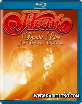 Heart - Fanatic Live From Caesar's Colosseum 2014 (video)